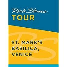 Rick Steves Tour: St. Mark's Basilica, Venice (Enhanced) (English Edition)