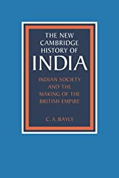Indian Society and the Making of the British Empire: 2 (The New Cambridge History of India)