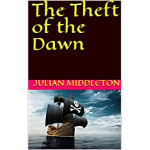 The Theft of the Dawn