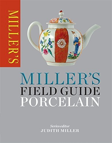 Miller's Field Guide: Porcelain (Miller's Field Guides) by Judith Miller (2014-10-06)