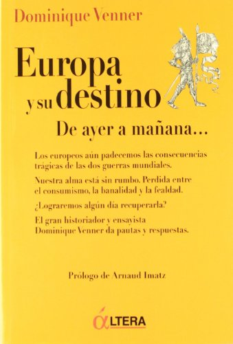 Europa y su destino. De ayer a mañana...