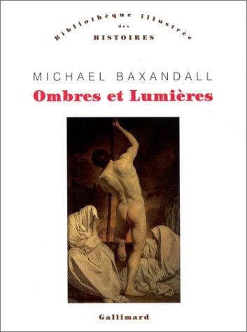 Ombres et lumières par Michael Baxandall