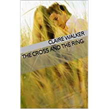 The Cross and The Ring (English Edition)
