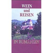 Wein und Reisen in Rumänien