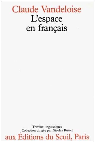 L'Espace en français : Sémantique des prépositions spatiales