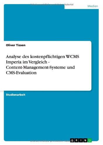 Analyse des kostenpflichtigen WCMS Imperia im Vergleich - Content-Management-Systeme und CMS-Evaluation