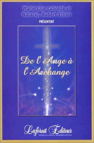 De l'Ange à l'Archange