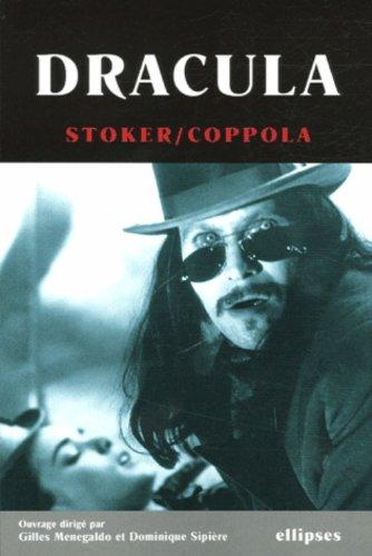 Dracula : L'oeuvre de Bram Stoker et le film de Francis F. Coppola