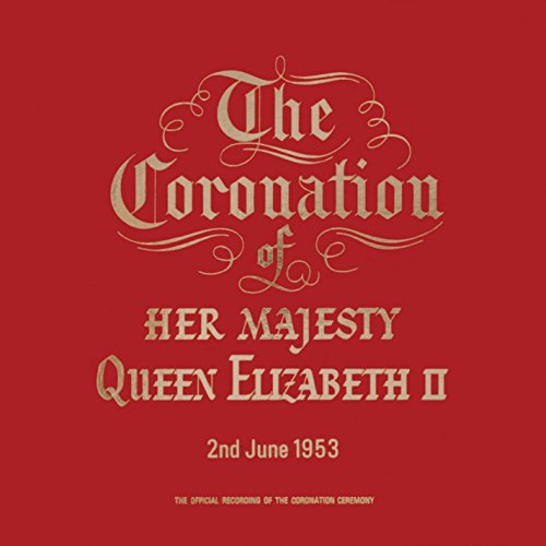 The Coronation Service of Her Majesty Queen Elizabeth II (1997 Remastered Version): IX. The Investing with the Armills, the Stole Royal and the Robe Royal; and the Delivery of the (Queen Robe)