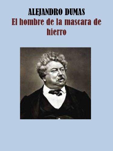 EL HOMBRE DE LA MASCARA DE HIERRO de [DUMAS, ALEJANDRO]