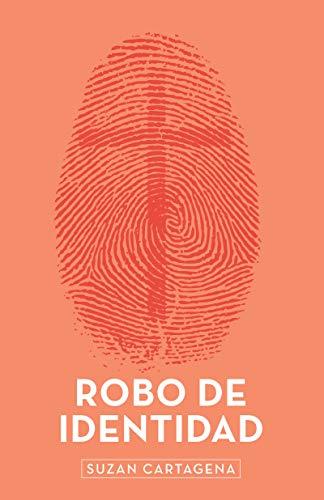 Robo De Identidad por Suzan Cartegena