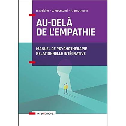 Au-delà de l'empathie - Manuel de psychothérapie intégrative