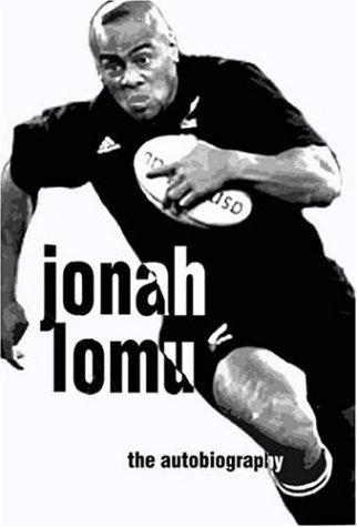 Jonah Lomu Autobiography by Jonah Lomu (24-May-2004) Hardcover