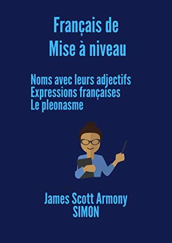 FRANÇAIS DE MISE A NIVEAU (French Edition) eBook: James Scott ...