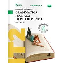 Grammatiche Loescher: Grammatica italiana di riferimento (A1-A2)
