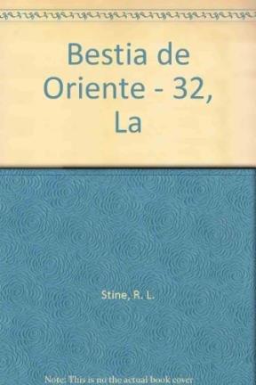 Bestia de Oriente - 32, La par R. L. Stine