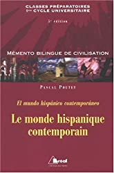 Le monde hispanique contemporain : El mundo hispanico contemporaneo