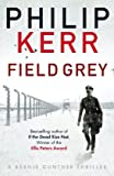 Field Grey | Kerr, Philip (1956-....)