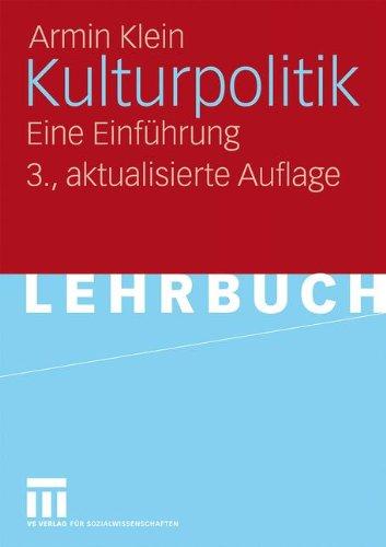 Kulturpolitik: Eine Einführung (German Edition)