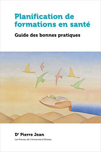Planification De Formations En Santé: Guide Des Bonnes Pratiques