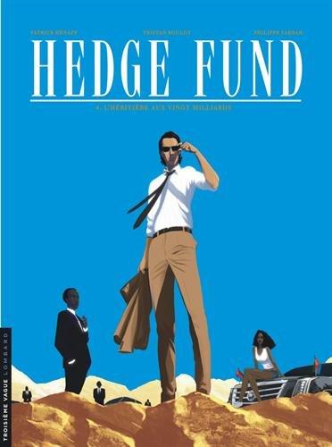 Hedge fund n° 4<br /> L'héritière aux vingt milliards