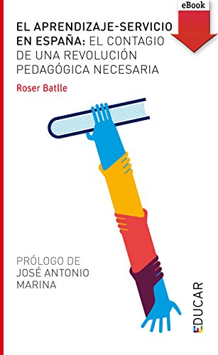 El aprendizaje-servicio en España (eBook-ePub) (Educar) (Spanish Edition)
