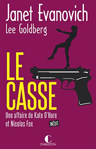 Le Casse: Une affaire de Kate O'Hare et Nicolas Fox