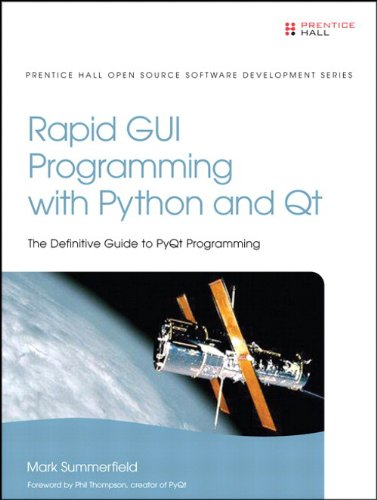 Rapid GUI Programming with Python and Qt: The Definitive Guide to PyQt Programming (Pearson Open Source Software Development Series) (English Edition) -