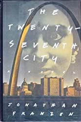 The Twenty-Seventh City by Jonathan Franzen (1988-09-01)