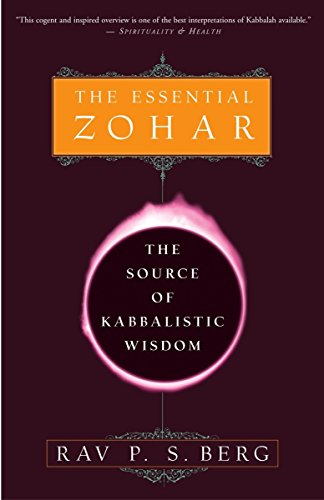 The Essential Zohar por Rav P.S. Berg
