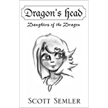 Dragon's Head: Daughters of the Dragon