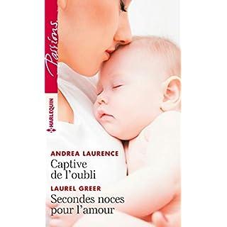 Captive de l'oubli - Secondes noces pour l'amour (Passions) (French Edition)
