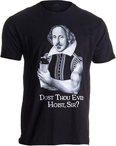 «Dost Thou Even Hoist, Sir?» (¿Vuestra Merced Puede Levantar Pesas? - Humor para el Gimnasio - Shakespeare cachas - Camiseta para Hombre Medio Negro - Medio - M