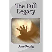The Full Legacy (English Edition)