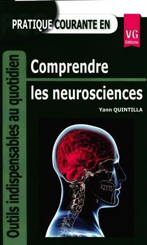 Pratique courante en comprendre les neurosciences