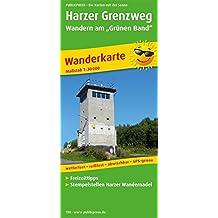 """Harzer Grenzweg - Wandern am """"Grünen Band"""": Wanderkarte mit Ausflugszielen, Einkehr- & Freizeittipps, wetterfest, reissfest, abwischbar, GPS-genau. 1:30000 (Wanderkarte / WK)"""