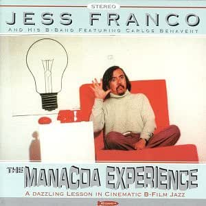 The Manacoa Experience: a Dazzling Lesson in Cinematic B-Film Jazz [VINYL]