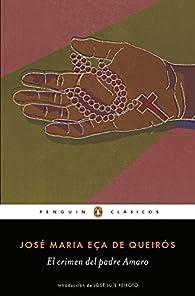 El crimen del Padre Amaro par José Maria Eça de Queirós