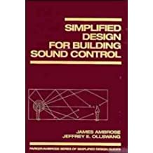 Simplified Design for Building Sound Control (Parker/Ambrose Series of Simplified Design Guides)
