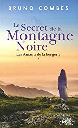 Le Secret de la Montagne Noire - Les amants de la bergerie (1)