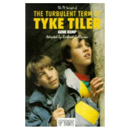 The Turbulent Term of Tyke Tiler: Television Script (Heinemann Plays For 11-14) by Gene Kemp (1988-03-11)