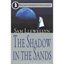 The Shadow in the Sands: Being an Account of the Cruise of the Yacht Gloria in the Frisian Islands in the April of 1903, and the Conclusion of the ... Erskine (Mariner's Library Fiction Classics)