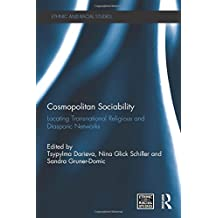 Cosmopolitan Sociability: Locating Transnational Religious and Diasporic Networks (Ethnic and Racial