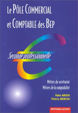 Le pôle commercial et comptable au BEP