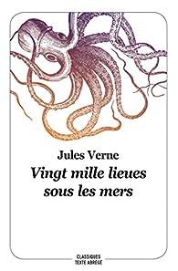 Vingt mille lieux sous les mers : Texte abrégé par Jules Verne