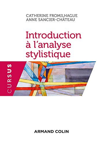 Introduction à l'analyse stylistique - 2e éd. - NP par Catherine Fromilhague