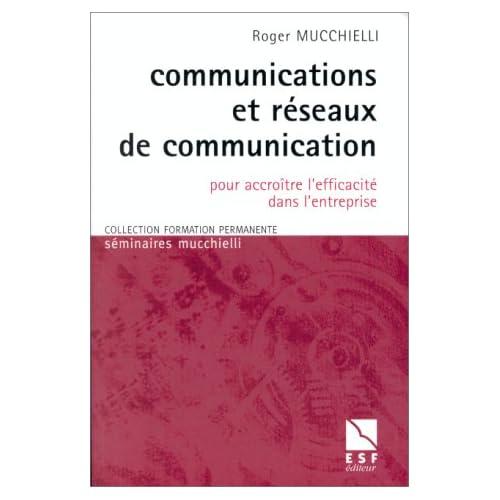Communications et réseaux de communication : Pour accroître l'efficacité dans l'entreprise