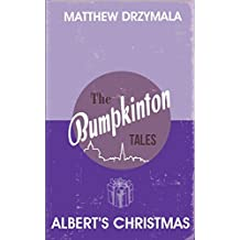 Albert's Christmas (Book #4) (The Bumpkinton Tales)
