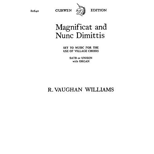 RALPH VAUGHAN WILLIAMS: MAGNIFICAT AND NUNC DIMITTIS  PARTITURAS PARA SATB  ACOMPAÑAMIENTO DE ORGANO