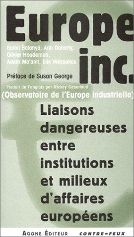 europe-inc-liaisons-dangereuses-entre-institutions-et-milieux-daffaires-europeens